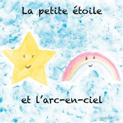 La petite étoile et l'arc-en-ciel