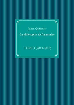 La philosophie de l'anamnèse