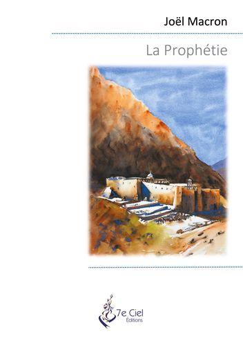 La Prophétie