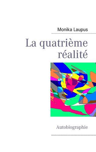 La quatrième réalité
