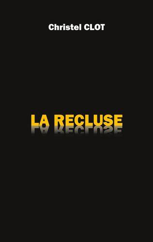 La Recluse