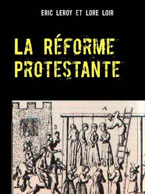 La Réforme Protestante