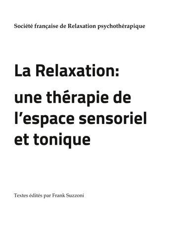 La Relaxation : une thérapie de l'espace sensoriel et tonique