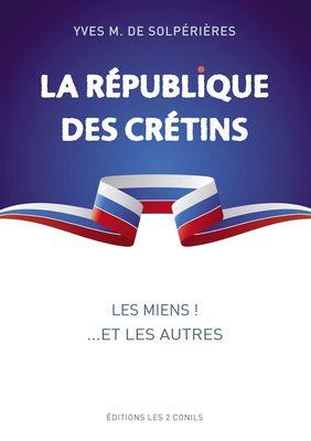 La république des crétins
