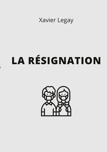 La Résignation