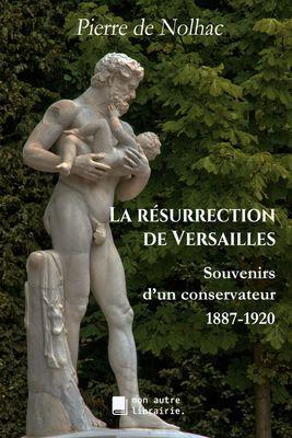 La résurrection de Versailles