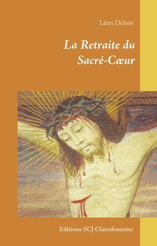 La Retraite du Sacré-Cœur