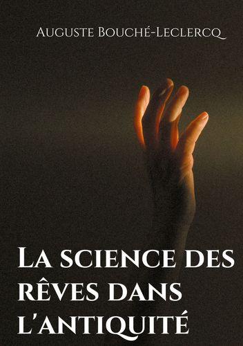 La science des rêves dans l'antiquité