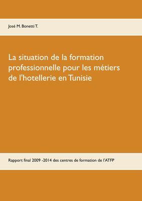 La situation de la formation professionnelle pour les métiers de l'hôtellerie en Tunisie
