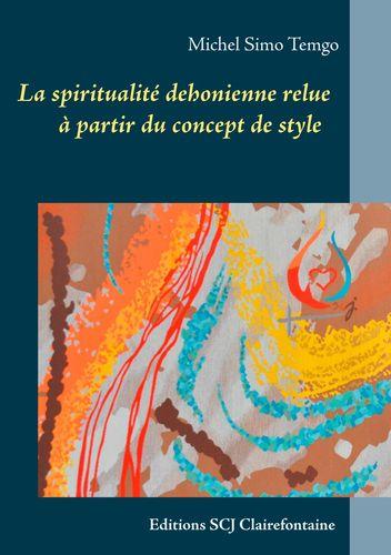 La spiritualité dehonienne relue à partir du concept de style