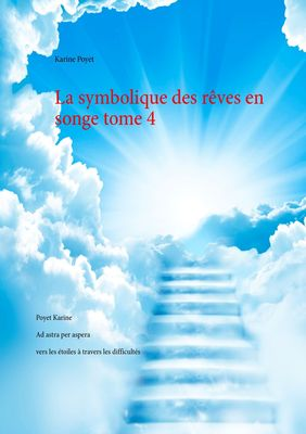 La symbolique des rêves en songe tome 4