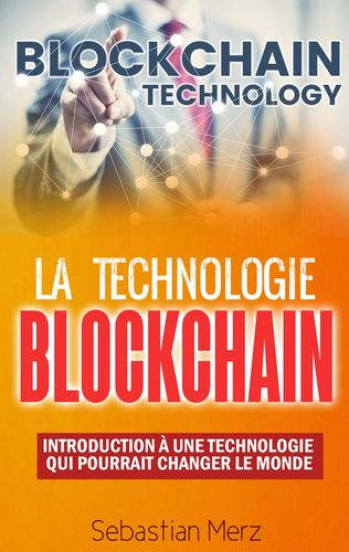 La Technologie Blockchain
