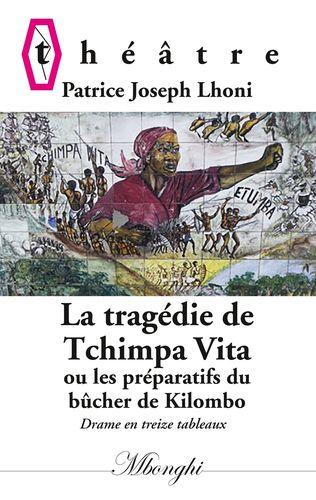 La Tragédie de Tchimpa-Vita