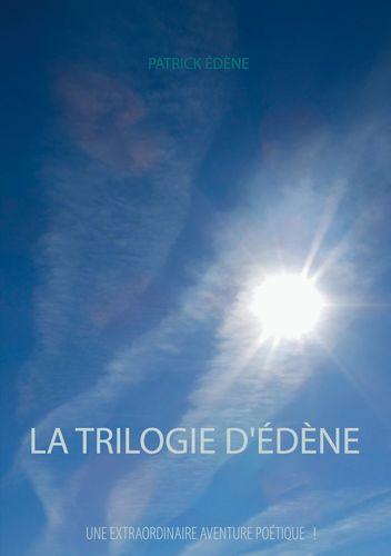 La trilogie d'Édène