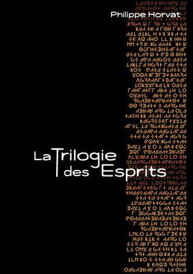 La Trilogie des Esprits