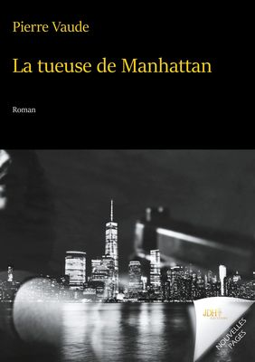 La tueuse de Manhattan