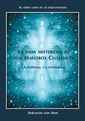 La vida misteriosa de los Maestros Celestiales