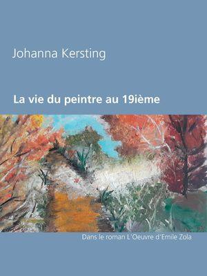 La vie du peintre au 19ième siècle