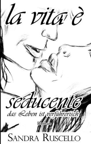 La vita è seducente