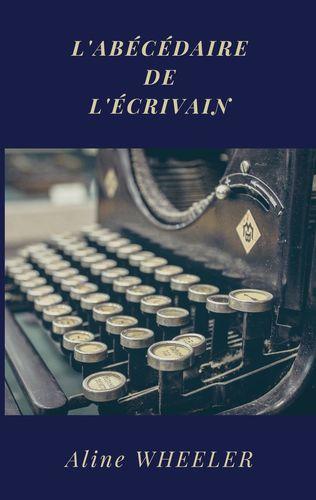L'Abécédaire de l'écrivain
