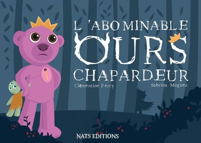 L'abominable ours chapardeur