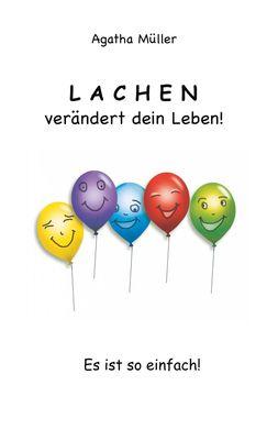 Lachen verändert dein Leben!