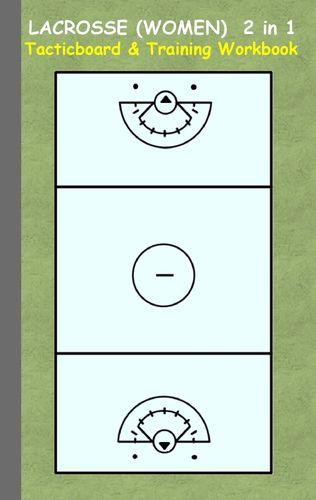Lacrosse (Women) 2 in 1 Tacticboard and Training Workbook