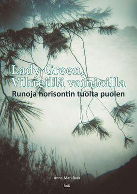 Lady Green, Vihreillä vainioilla