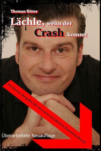 Lächle, wenn der Crash kommt