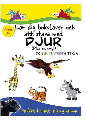 Lär dig bokstäver och att stava med Djur och Supertuben Tekla