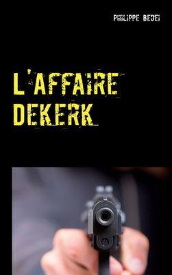L'Affaire Dekerk