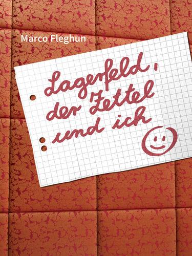 Lagerfeld, der Zettel und ich: Kurzgeschichte