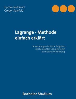 Lagrange - Methode einfach erklärt