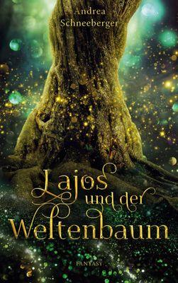 Lajos und der Weltenbaum