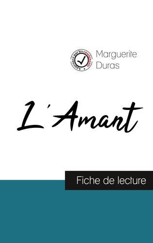 L'Amant de Marguerite Duras (fiche de lecture et analyse complète de l'oeuvre)
