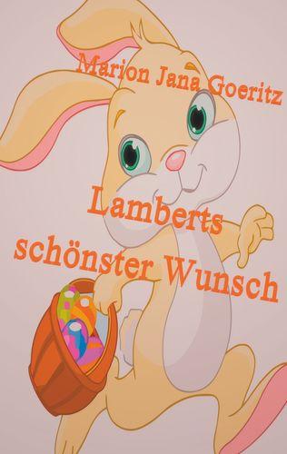Lamberts schönster Wunsch