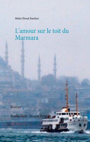 L'amour sur le toit du Marmara