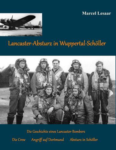 Lancaster-Absturz in Wuppertal-Schöller