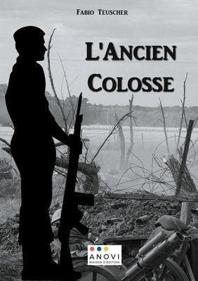L'Ancien Colosse