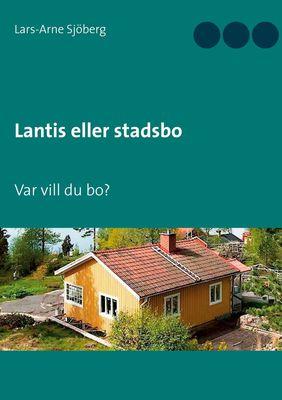 Lantis eller stadsbo