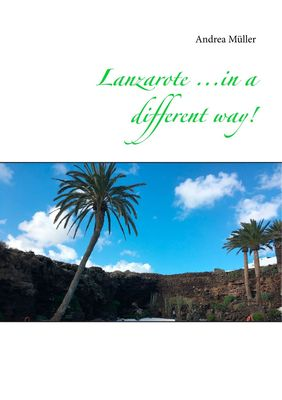 Lanzarote ...in a different way!