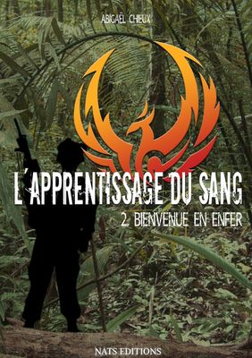 L'apprentissage du sang, T2 : Bienvenue en enfer