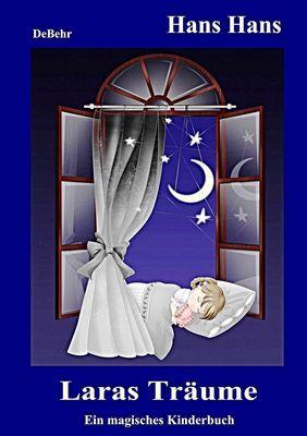 Laras Träume - Ein magisches Kinderbuch
