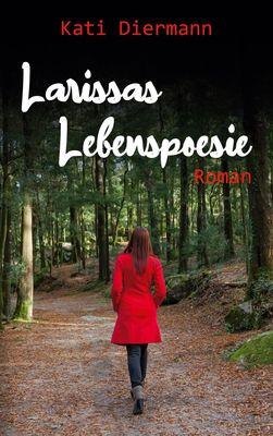 Larissas Lebenspoesie