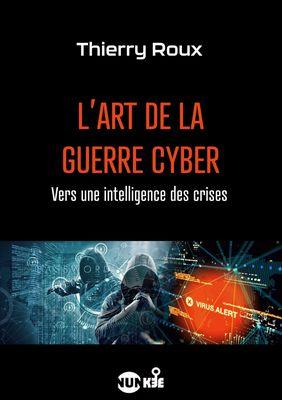 L'art de la guerre cyber