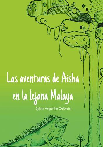 Las aventuras de Aisha en la lejana Melaya