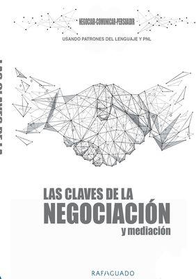 Las Claves de la Negociación y Mediación con PNL