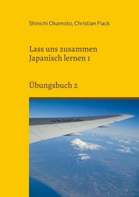 Lass uns zusammen Japanisch lernen 1