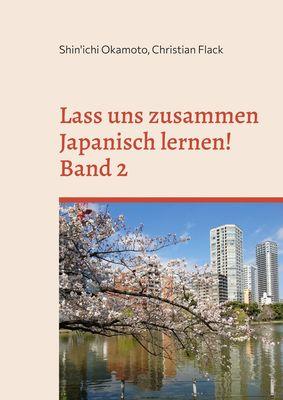 Lass uns zusammen Japanisch lernen 2!