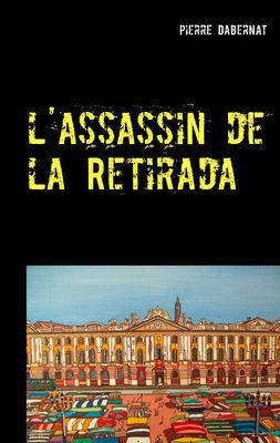 l'assassin de la Retirada